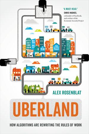 Uberland: l'avenir du travail à l'heure des algorithmes
