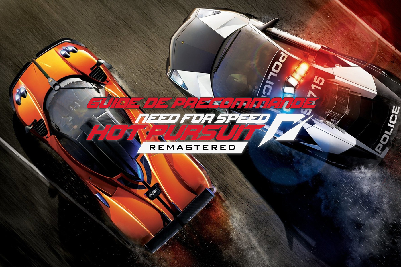 Où précommander Need For Speed Hot Pursuit Remastered?